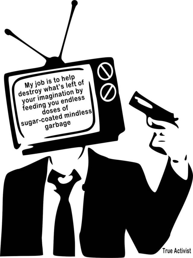 Turn off the TV. Occupy your mind.