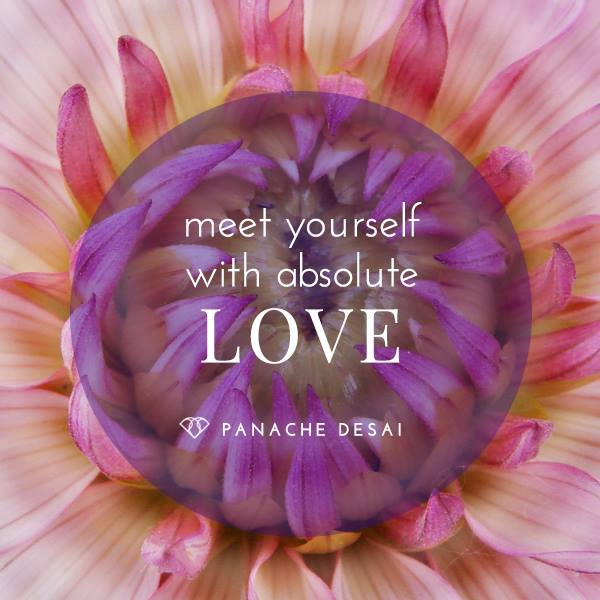 meet yourself with love
